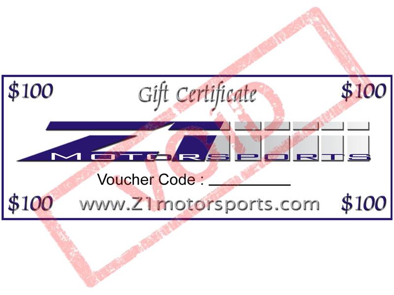 100 Z1 Gift Certificate Z1 Motorsports